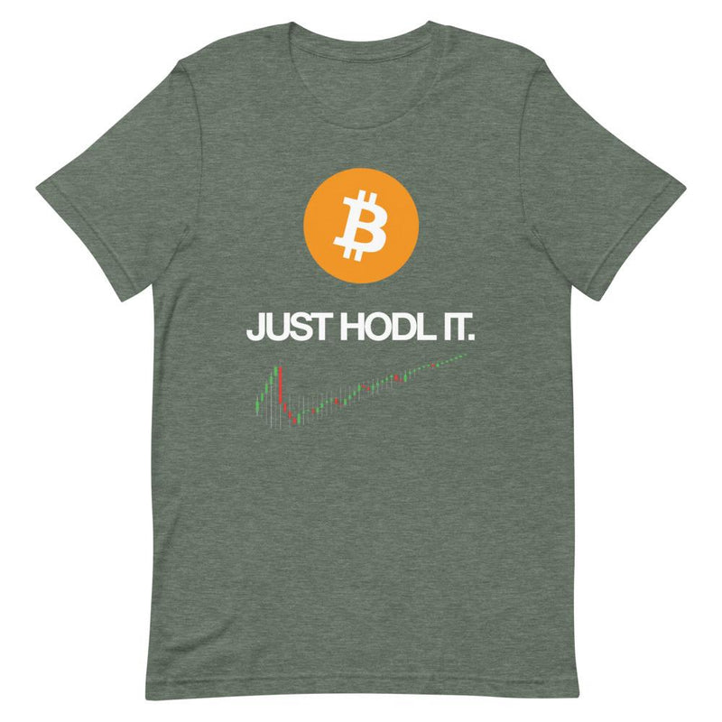 Bitcoin Just Hodl It T-Shirt - Crypto Cove