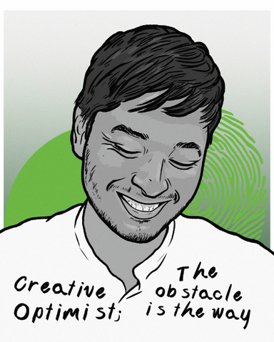 """Image of Joel with writing that reads """" Creative optimist: the obstacle is the way"""""""