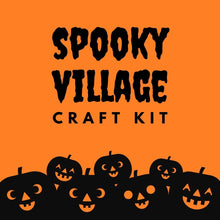 Load image into Gallery viewer, Spooky Village Kit