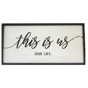 This is us Sign - Black and Ivory
