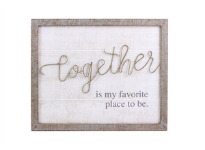 Wood Wall Plaque - Together is my place to be