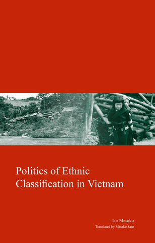 Politics of Ethnic Classification in Vietnam