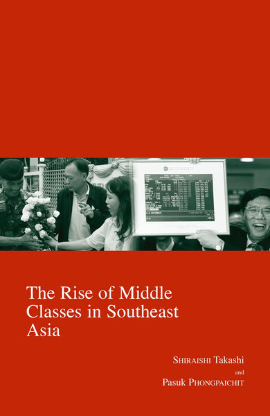 The Rise of Middle Classes in Southeast Asia