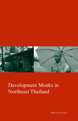 Development Monks in Northeast Thailand