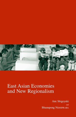East Asian Economies and New Regionalism