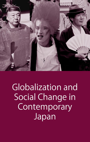 Globalization and Social Change in Contemporary Japan