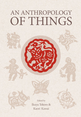 An Anthropology of Things