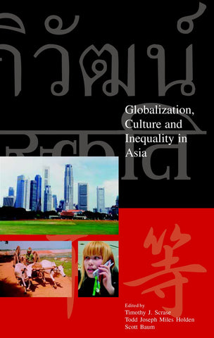 Globalization, Culture and Inequality in Asia