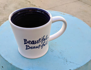 Beautiful, Beautiful mug