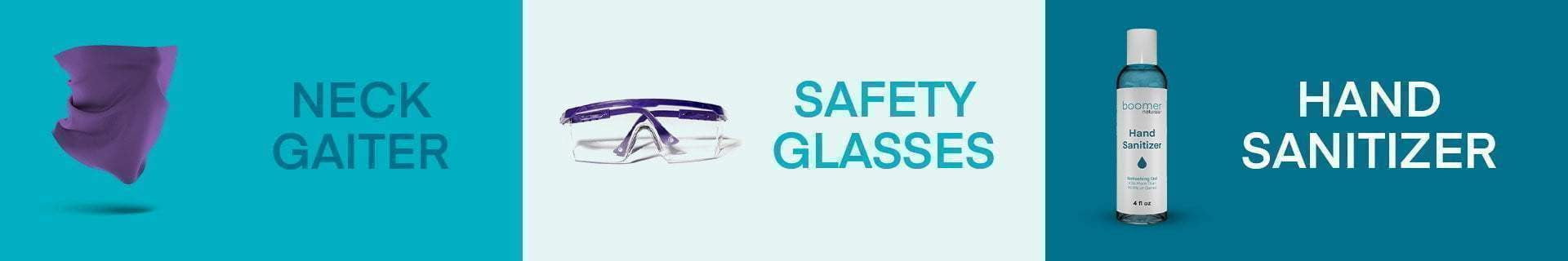 Gaiters and Safety Glasses