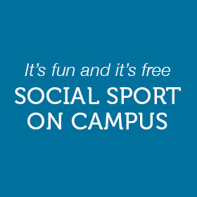 Social sport on campus