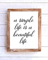 """A Simple Life is a Beautiful Life"" Printable Wall Art"