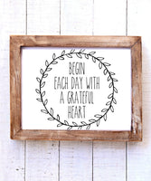 """Begin Each Day with a Grateful Heart"" Printable Wall Art"