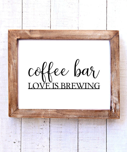 """Coffee Bar - Love is Brewing"" Printable Wall Art"