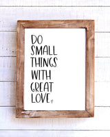 """Do small things with great love"" PrintableWall Art"