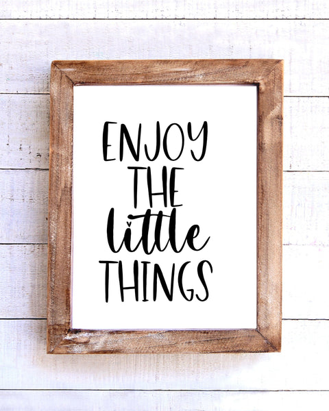 """Enjoy the Little Things"" Printable Wall Art"