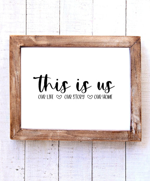 """This is Us"" Printable Wall Art"