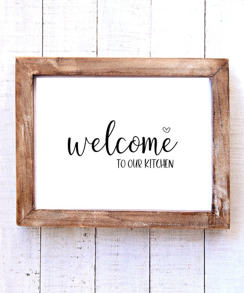 """Welcome to Our Kitchen"" Printable Wall Art"