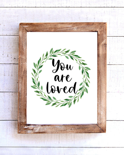 """You are Loved"" Printable Wall Art"
