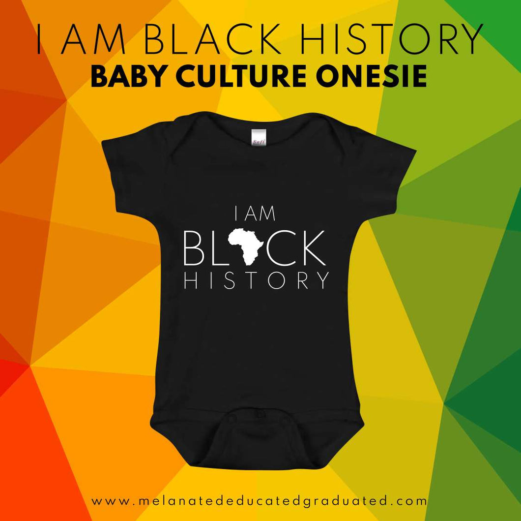 I Am Black History: Baby Culture Onesie