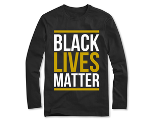 Black Lives Matter Long Sleeve