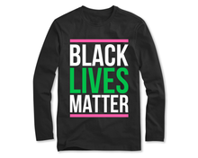 Load image into Gallery viewer, Black Lives Matter Long Sleeve