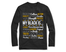 Load image into Gallery viewer, My Black Is.. Long Sleeve