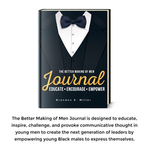 The Better Making of Men Journal