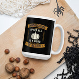 Thanksgiving After All Is A Word Of Action And Fall Mug