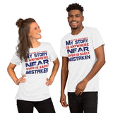 Anyone Who Thinks My Story Is Anywhere Near Over Is Sadly Mistaken Donald Trump 2020 Unisex T-Shirt