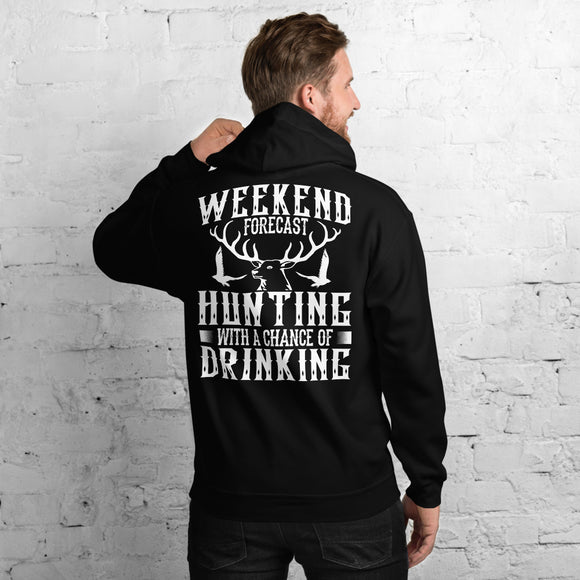 Weekend Forecast Hunting With A Chance Of Drinking Funny Unisex Hoodie
