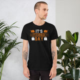 It's Thanksgiving Day And Fall Unisex T-Shirt