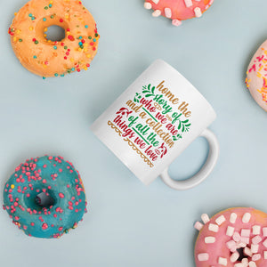 Home The Story Of Who We Are And A Collection Of All The Things We Love Christmas Mug