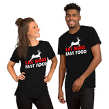 Eat More Fast Food Deer Hunting Gift Unisex T-Shirt