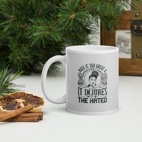 Hate Is Too Great A Burden To Bear. It Injures The Hater More Than It Injures The Hated Afro Coffee Mug Whether you're drinking your morning coffee, evening tea, or something in between – this mug's for you! It's sturdy and glossy with a vivid print that'll withstand the microwave and dishwasher.