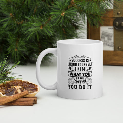 Success Is Liking Yourself, Liking What You Do, And Liking How You Do It Afro Coffee Mug Whether you're drinking your morning coffee, evening tea, or something in between – this mug's for you! It's sturdy and glossy with a vivid print that'll withstand the microwave and dishwasher.