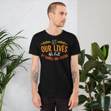 Let Our Lives Be Full Of Thanksgiving And Fall Unisex T-Shirt