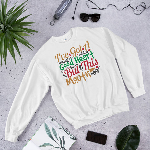 I've Got A Good Heart But This Mouth Ugly Christmas Unisex Sweatshirt