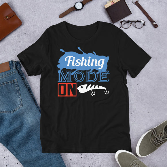 Fishing Mode On Funny Outdoor Gift Unisex T-Shirt
