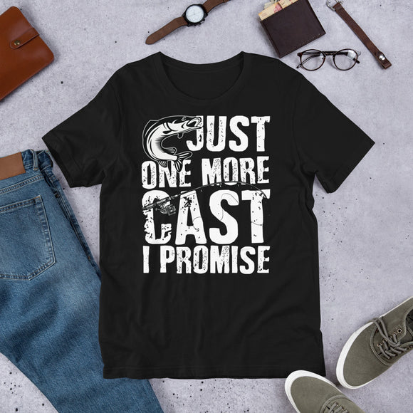Just One More Cast I Promise Funny Fishing Unisex T-Shirt