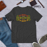Thankful Forgiven Grateful Thanksgiving And Fall Unisex T-Shirt