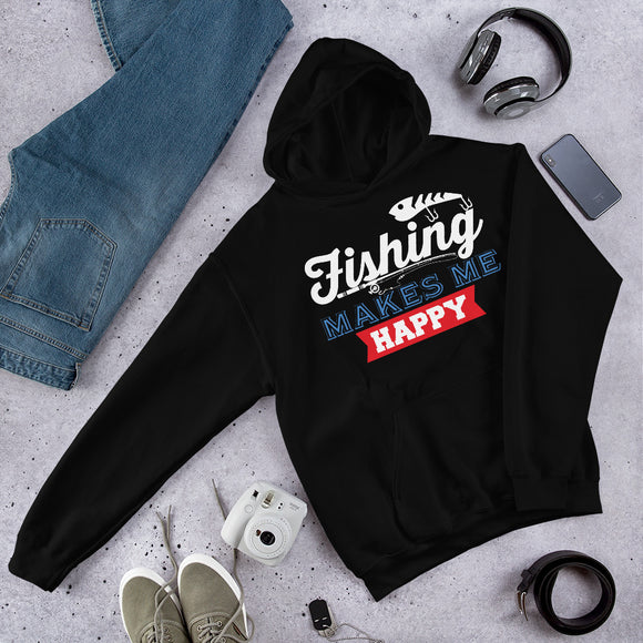Fishing Makes Me Happy Outdoor Gift Unisex Hoodie