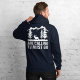 Mountain Elk Are Calling And I Must Go Hunting Unisex Hoodie