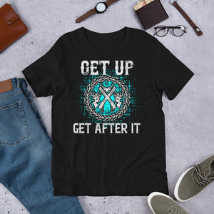 Get Up Get After It Hunting And Outdoors Unisex T-Shirt