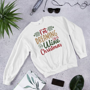 I Am Dreaming Of A Wine Christmas Ugly Unisex Sweatshirt