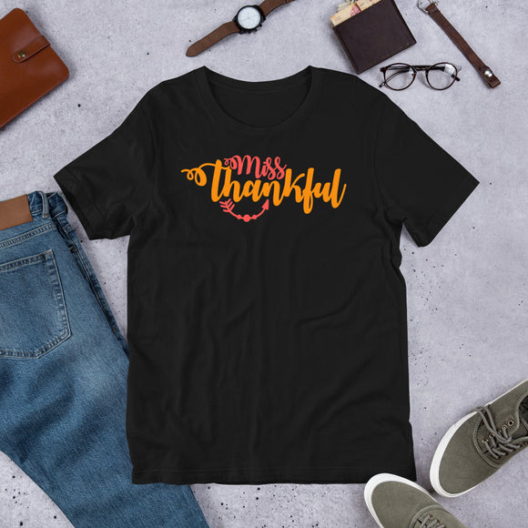 Miss Thankful Thanksgiving And Fall Unisex T-Shirt