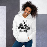 Real Women Hunt Deer Huntress Unisex Hoodie