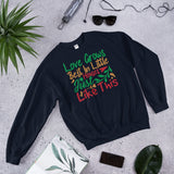 Love Grows Best In Little Houses Just Like This Ugly Christmas Unisex Sweatshirt