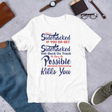Don't Get Sidetracked If You Do Get Sidetracked Get Back On Track As Soon As Possible Ultimately Sidetracking Kills You Donald Trump 2020 Unisex T-Shirt