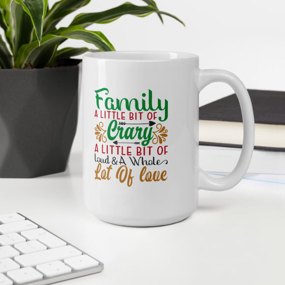 Family A Little Bit Of Carry A Little Bit Of Loud And A Whole Lot Of Love Ugly Christmas Mug